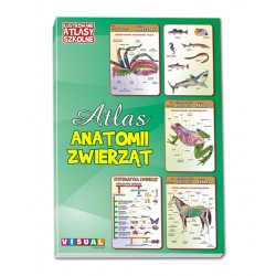 Ilustrowane Atlasy Szkolne - Atlas Anatomii Zwierząt